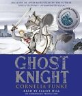 Ghost Knight by Cornelia Funke (CD-Audio, 2012)