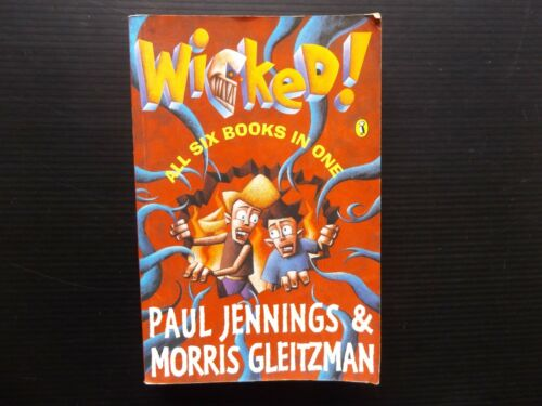 1 of 1 - | @Oz |  WICKED! All Six Books in One By Paul Jennings & Morris Gleitzman, 1998
