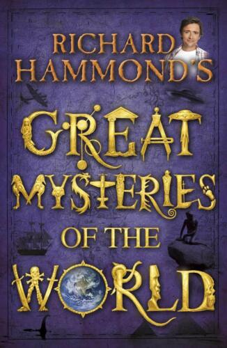 1 of 1 - Richard Hammond's GREAT MYSTERIES of the WORLD                ISBN 9780370332376