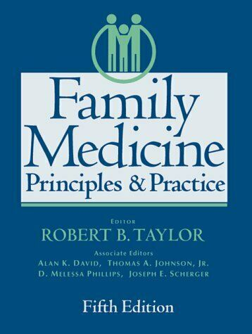 Family Medicine  Principles and Practice  5th ed