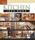 Taunton Home Idea Bks.: New Kitchen Idea Book by Joanne Keller Bouknight and Heather J. Paper (2005, Paperback)