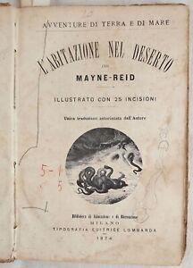 MAYNE-REID-L-ABITAZIONE-NEL-DESERTO-AVVENTURE-DI-TERRA-E-DI-MARE-1874-ILLUSTRAZI