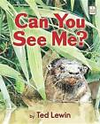 Can You See Me? by Ted Lewin (Paperback / softback, 2015)