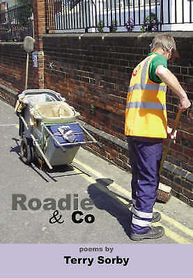 Roadie and Co: Poems, Sorby, Terry, Used; Good Book