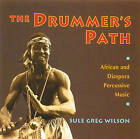 The Drummer's Path by Sule Greg Wilson (CD-Audio, 2000)
