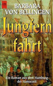 Jungfernfahrt von Bellingen, Barbara von, Paradis-Schlan... | Buch | Zustand gut