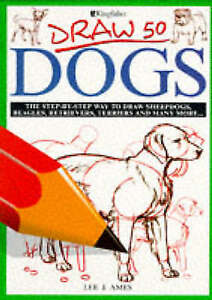 Details About Draw 50 Dogs Draw 50 S Ames Lee J Used Good Book