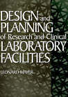 Design and Planning of Research and Clinical Laboratory Facilities by Leonard Mayer (Hardback, 1995)