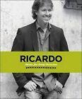 Ricardo: Meals for Every Occasion by Ricardo Larrivee (Paperback / softback, 2010)