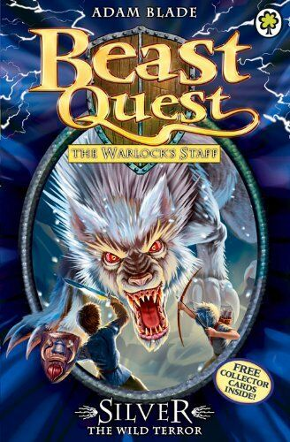 Silver the Wild Terror (Beast Quest) By Adam Blade