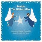 Twinkle The Littlest Star by Dianne Donenfeld (Paperback, 2013)