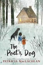The Poet's Dog by Patricia MacLachlan (2016, Hardcover)