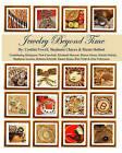 Jewelry Beyond Time by Sherre Hulbert, Cynthia Powell, Stephanie Chavez (Paperback / softback, 2009)