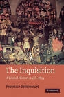 The Inquisition: A Global History 1478-1834 by Francisco Bethencourt (Paperback, 2009)