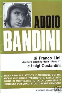 Image is loading Addio-Bandini-Lorenzo-Bandini-Ferrari-1967-book 74b7bdd8457