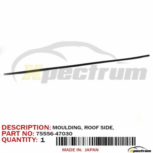 10-15 TOYOTA PRIUS FACTORY OEM 75556-47030 ROOF DRIP SIDE FINISH MOULDING LH