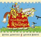 Small Knight and George by Ronda Armitage (Paperback, 2008)