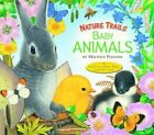 Nature Trails: Baby Animals by Maurice Pledger (Hardback, 2014)