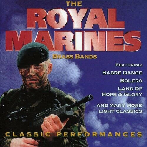 Band of H.M. Royal Marines - Classic Performances [New CD]