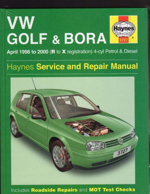 VW GOLF & BORA APRIL 1998 TO 2000 4 CYL. PETROL & DIESEL SERVICE & REPAIR MANUAL