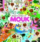 Around the World with Mouk: A Trail of Adventure by Marc Boutavant (Hardback, 2009)