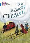 The Railway Children: Band 16/Sapphire by Harriet Castor (Paperback, 2016)