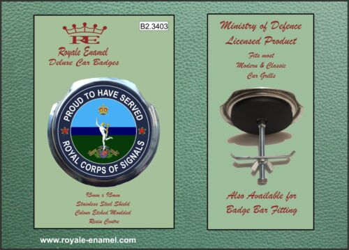 Royale Car Grill Badge B2.3403 Fittings ROYAL CORPS OF SIGNALS PROUD