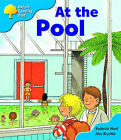 Oxford Reading Tree: Stage 3: More Storybooks B: at the Pool by Roderick Hunt (Paperback, 2008)