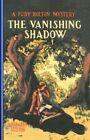 Vanishing Shadow #1 by Margaret Sutton (Paperback / softback, 2008)