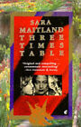 Three Times Table by Sara Maitland (Paperback, 1991)