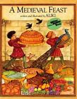 a Medieval Feast by Aliki 9780064460507 Paperback 1986
