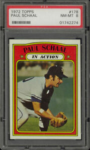1972-Topps-178-Paul-Schaal-In-Action-PSA-8-NM-MT-Kansas-City-Royals-Set-Break