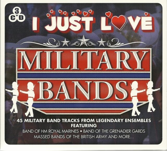 I JUST LOVE MILITARY BANDS 3 CD SET - HM ROYAL MARINES, GOD SAVE THE QUEEN MORE