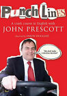 Punchlines: A Crash Course in English with John Prescott by Simon Hoggart (Paperback, 2003)