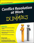 Conflict Resolution at Work For Dummies by Vivian Scott (Paperback, 2009)