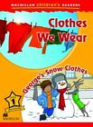 Macmillan Childrens Readers - Clothes We Wear - Georges Snow Clothes - Level 1 by Joanna Pascoe (Paperback, 2015)