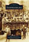 Shippensburg by Paul E Gill with the Shippensburg Historical Society Publication Committee (Paperback / softback, 2012)