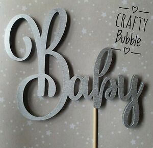 HAND-MADE-WOODEN-039-Baby-039-CAKE-TOPPER-any-colour-baby-shower-NOT-CARD