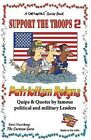 Support the Troops 2: Patriotism Reigns in Black + White by Desi Northup (Paperback / softback, 2013)