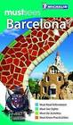 Barcelona Must Sees Guide by Michelin Apa Publications Ltd (Paperback, 2011)
