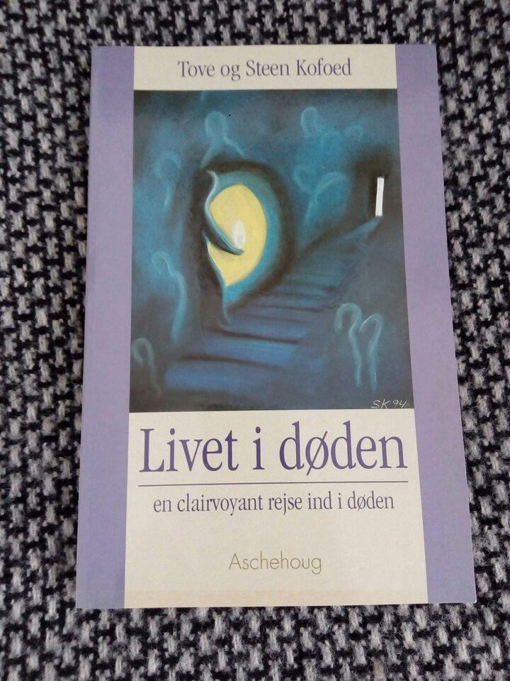 Livet i døden - en clairvoyant rejse ind i døden, Tove og