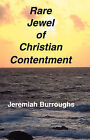 Rare Jewel of Christian Contentment by Jeremiah Burroughs (Paperback / softback, 2001)