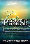 Levite Praise: God's Biblical Design for Praise and Worship