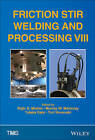 Friction Stir Welding and Processing VIII by Wiley (Hardback, 2015)