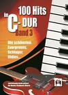 100 Hits In C-Dur: Band 3 (2015, Ringbuch)