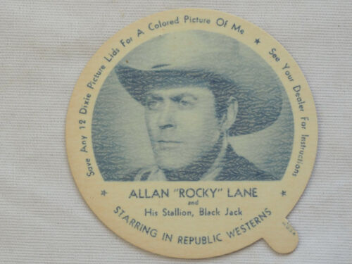"1952 DIXIE CUP NELSON'S Ice Cream ALLAN ""ROCKY"" LANE TV Movie Star NM"