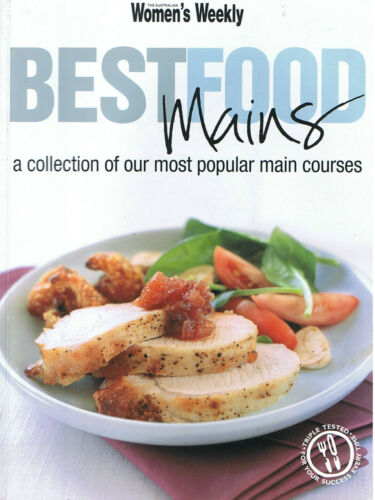 1 of 1 - BEST FOOD MAINS An Australian Women's Weekly Cookbook Most Popular Main Courses