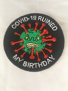 (Virus )Stole My  Birthday. 2020 Patch Motorcycle PATCH Badge Biker