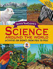 Janice VanCleave's Science Around the World: Activities on Biomes from Pole to Pole by Janice VanCleave (Paperback, 2004)