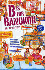 B Is for Bangkok by Dr. Janet Brown (Hardback, 2011)